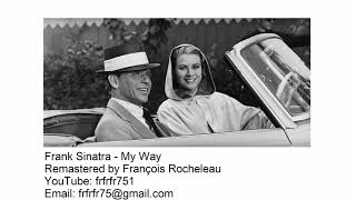 Frank Sinatra - My Way - Remastered 2019 [BEST SOUND IN THE WORLD]