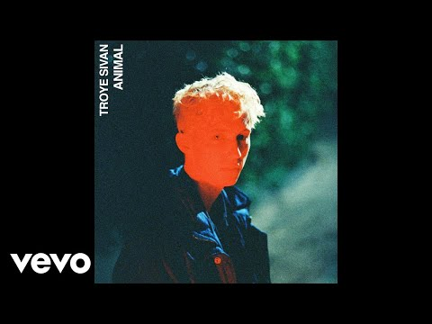 Troye Sivan Animal Official Audio