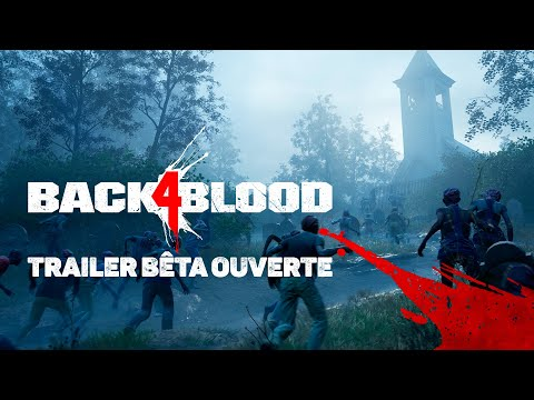 FR Back 4 Blood - Trailer Officiel de la Bêta Ouverte de Back 4 Blood
