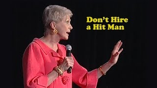 Jeanne Robertson | Don't Hire a Hit Man