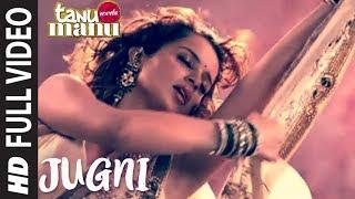 Jugni Lyrics Tanu Weds Manu