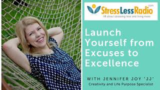 Launch Yourself From Excuses to Excellence (Podcast)