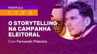 Como contar boas histórias em campanhas eleitorais – Entrevista com Fernando Palacios