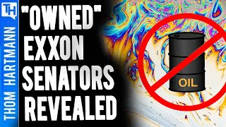 Exxon Just Exposed the Senators They 'Own' (w/ Richard Wiles)
