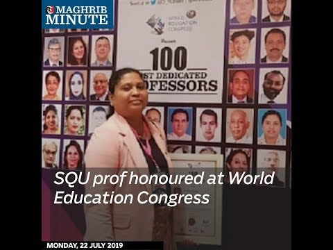 SQU prof honoured at World Education Congress