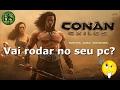 Conan Exiles 1 Vai Rodar No Seu Pc Conhe a O Jogo