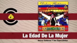 Video La Edad De La Mujer (Audio) de Dolcey Gutierrez