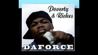 Daforce (dawg) - Daforce is wit me
