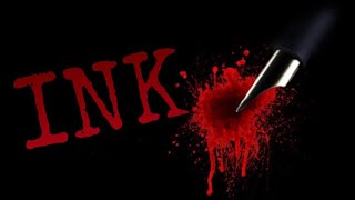 """Ink"" - an original horror film - Rated PG-13"