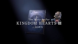 KINGDOM HEARTS III – Memory Archive – Episode 4: Dawn (Closed Captions)
