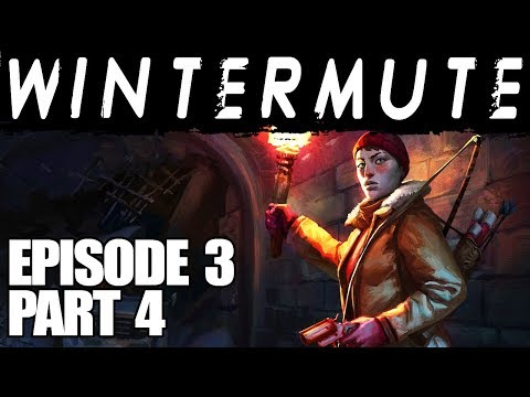 The Long Dark || Wintermute || Episode 3 Part 4