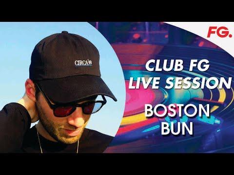 BOSTON BUN   CLUB FG   LIVE DJ MIX   RADIO FG