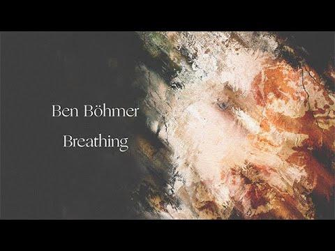 Ben Böhmer - Breathing (Official Album Continuous Mix)