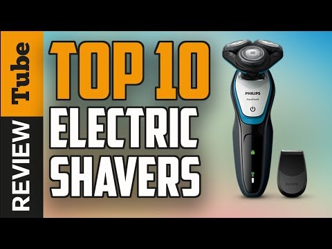 ✅Electric shavers: The Top 10 Best Electric shaver (Buying Guide 2018)