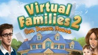 Virtual Families 2: Our Dream House video