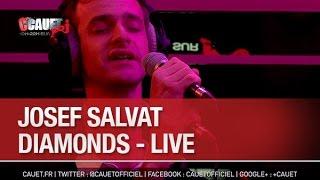 Josef Salvat - Diamonds - Live - C'Cauet sur NRJ
