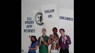 The Brand New Heavies - Dream On Dreamer (Morales Remix) (1994)