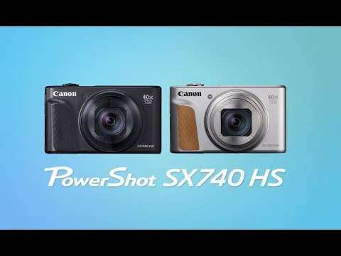 Get to Know the New PowerShot SX740 HS