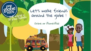 One Globe Kids - Make Friends Around the World - Apps and Online