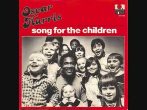 Oscar Harris - Song For The Children Mp3