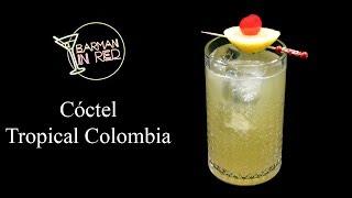 Como Hacer El Cóctel TROPICAL  COLOMBIA