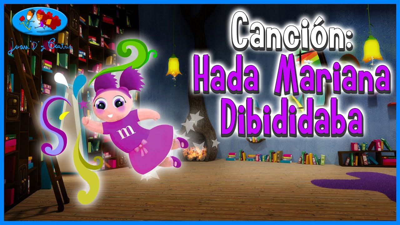Canciones Infantiles: Hada Mariana (Juan D y Beatriz)♪♪