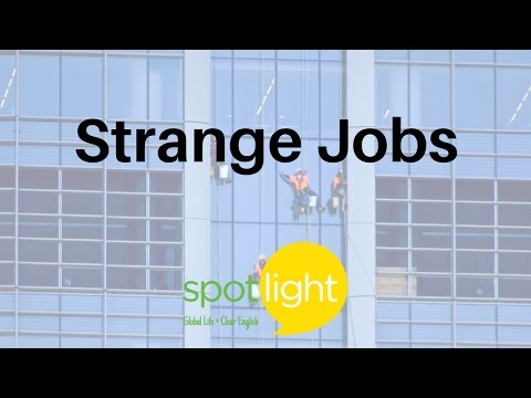 Strange Jobs | practice English with Spotlight