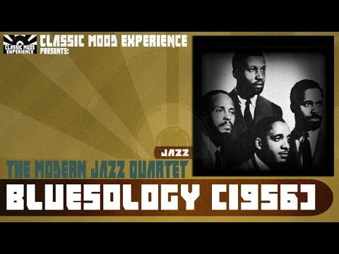 The Modern Jazz Quartet - Bluesology (1956)