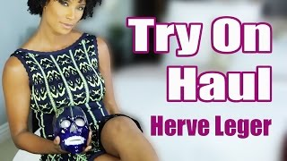 Try On Haul | Herve Leger