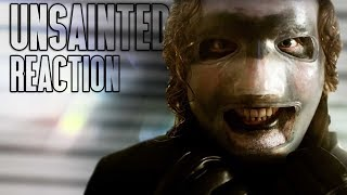SLIPKNOT   Unsainted (OFFICIAL VIDEO) FIRST REACTION!!