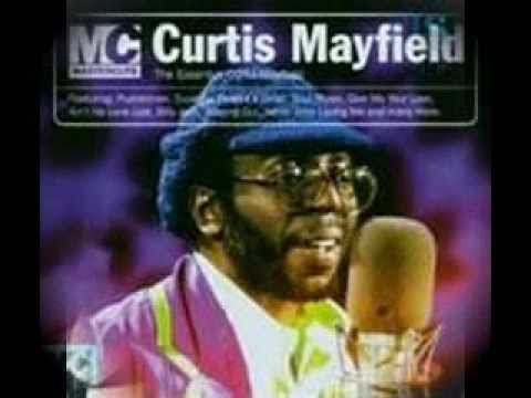 Curtis Mayfield  -  Move On Up  - Curtis (September 1970)