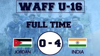 India U16 Vs Jordan U16    4 - 0 Full Match Extended Highlights    English Commentary in 4K HD