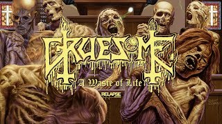 GRUESOME - A Waste of Life (Lyric Video)