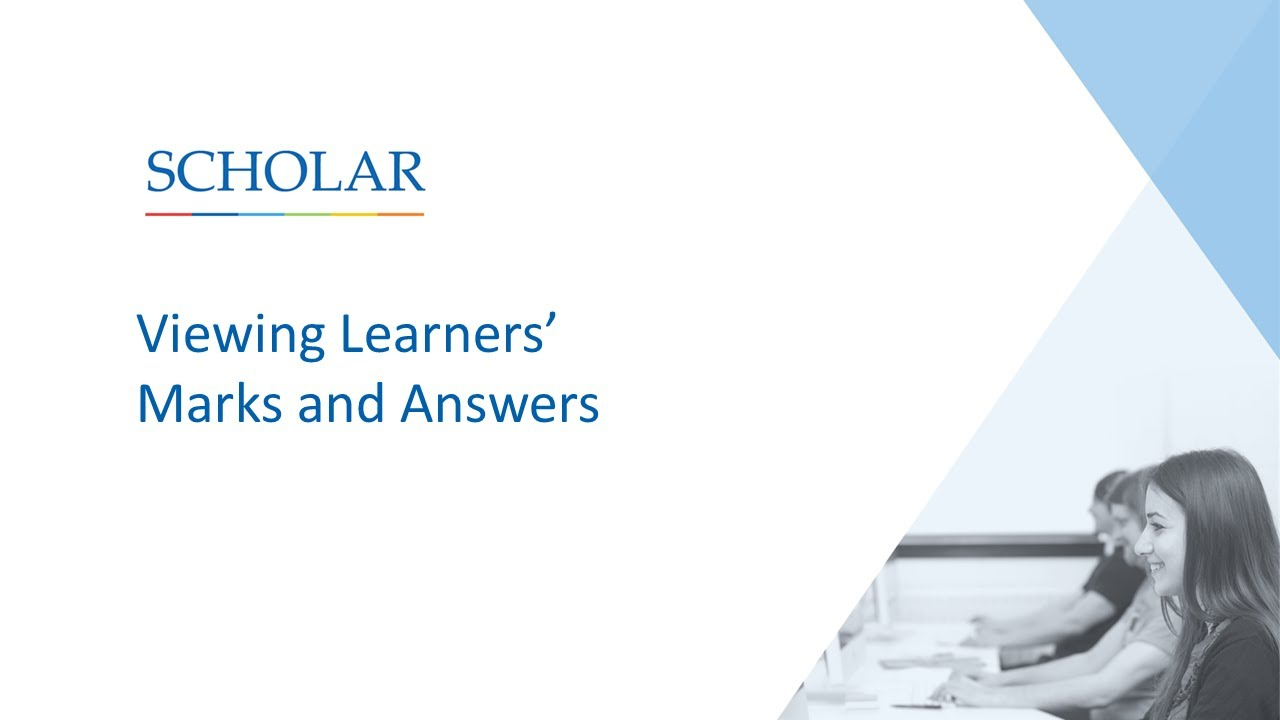 Viewing Learners' Marks and Answers