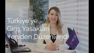 Türkiye'ye Giriş Yasakları Yeniden Düzenlendi | Modum Danışmanlık