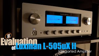 Luxman L-505uX II Review, Best Amplifier Under $5,000?