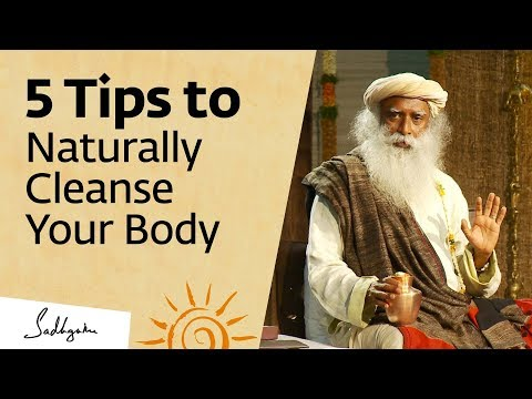 , title : '5 Tips to Naturally Cleanse Your Body at Home – Sadhguru'