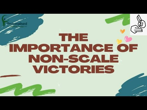 The importance of non scale victories (BSL)