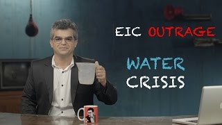 EIC Outrage Water Crisis