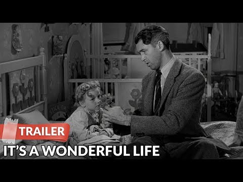 It's a Wonderful Life Movie Trailer