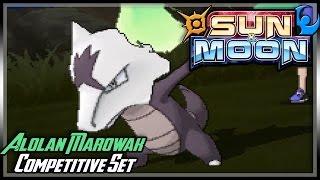 COMPETITIVE ALOLAN MAROWAK GUIDE (SINGLES) | Moves & Ev's | Pokemon Sun and Moon