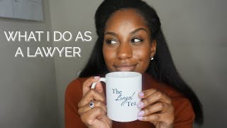 THE TRUTH ABOUT WHAT I DO AS A LAWYER