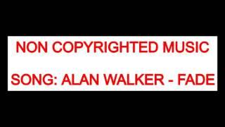 Alan Walker - Fade (FREE DOWNLOAD)