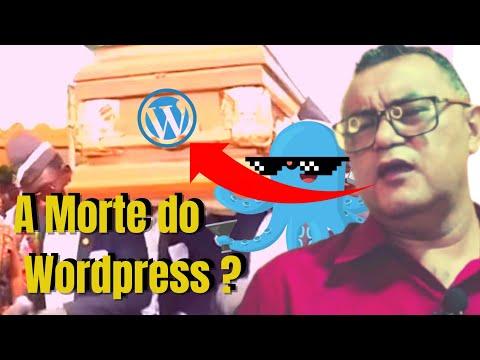 Wordpress Para Iniciante Vale a Pena Ou o Wordpress Morreu