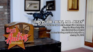 Gene Autry - This Is the Army, Mr. Jones (Sgt. Gene Autry Radio Show January 17, 1943)