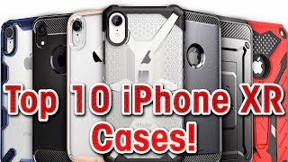 Top 10 iPhone XR Cases!