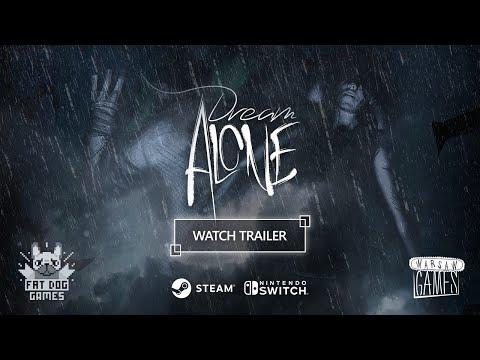Dream Alone Launch Trailer thumbnail