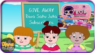SUDAH DITUTUP Giveaway Diva 1 Juta Subscribers - LOL Surprise Under Wraps   Diva The Series Official