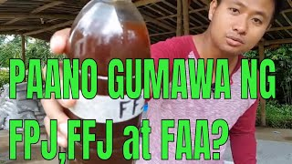 Techno-Feature: Pag-gawa ng FPJ,FFJ at FAA or the 3 basic organic concoctions
