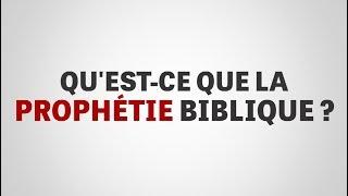 Qu'est-ce que la prophétie biblique ?